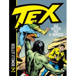 Tex. Due misteri per El Morisco.