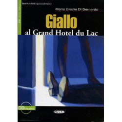 Giallo al Grand Hotel du Lac+CD audio.Liv. Uno A2